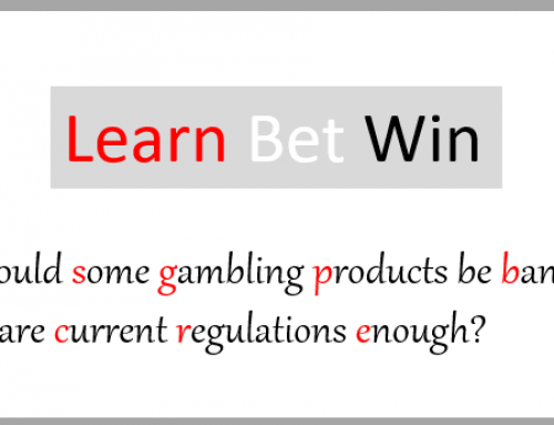 Should some gambling products be banned, or are current regulations enough?